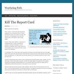 Kill The Report Card