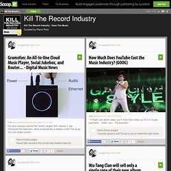 Kill The Record Industry