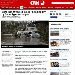 More than 100 killed in one Philippine city by Super Typhoon Haiyan