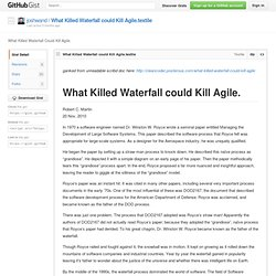 gist: 710960 - What Killed Waterfall Could Kill Agile.- GitHub