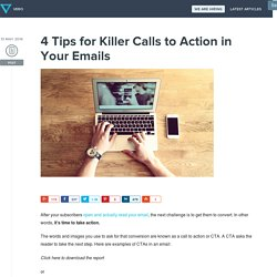 4 Tips for Killer Calls to Action in Your Emails