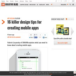 16 killer design tips for creating mobile apps