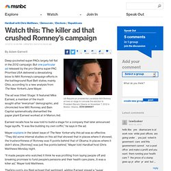 Watch this: The killer ad that crushed Romney's campaign