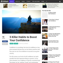 5 Killer Habits to Boost Your Confidence