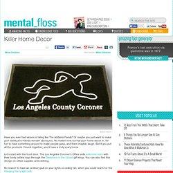 mental_floss Blog » Killer Home Decor