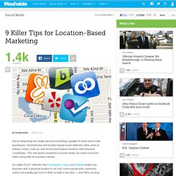 9 Killer Tips for Location-Based Marketing