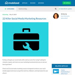 22 Killer Social Media Marketing Resources