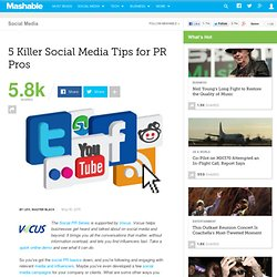 5 Killer Social Media Tips for PR Pros
