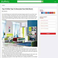 Top 10 killer tips to decorate your kids room
