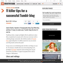 11 killer tips for a successful Tumblr blog