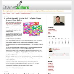 Brand Killers : Branded Products vs.Private Label and Store Brands in Retail and Foodservice