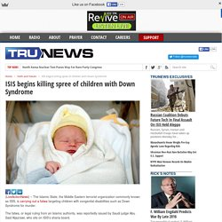 ISIS begins killing spree of children with Down Syndrome - TRUNEWS with Rick Wiles TRUNEWS with Rick Wiles