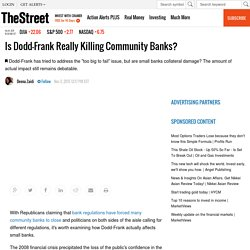 Is Dodd-Frank Really Killing Community Banks? - TheStreet