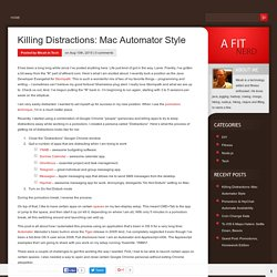 Killing Distractions: Mac Automator Style