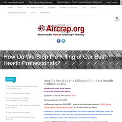 How Do We Stop the Killing of Our Best Health Professionals? -