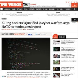 Killing hackers is justified in cyber warfare, says NATO-commissioned report