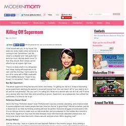 Killing Off Supermom