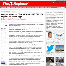 Google 'fesses up: Yup, we're KILLING OFF IE9 support for Gmail, Apps
