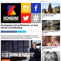 Greenpeace lance Killstarter, un faux site de crowdfunding