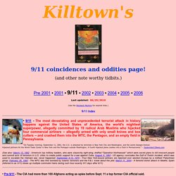 Killtown's: 9/11 coincidences and oddities page! - 9/11