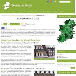 La Kilmainham Gaol - Prison de Dublin