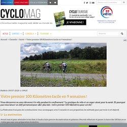 Votre premier100 Kilomètresfacile en9semaines! - Cyclotourisme Mag : Cyclotourisme Mag