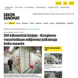 150 kilometriä kirjoja – Kuopioon varastoidaan miljoonia julkaisuja koko maasta