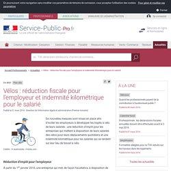 Plan vélo -Vélos: réduction fiscale pour l'employeur et indemnité kilométrique pour le salarié - professionnels