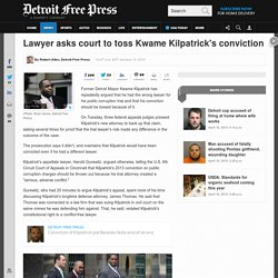 Kwame Kilpatrick's lawyer asks appeals court to toss conviction