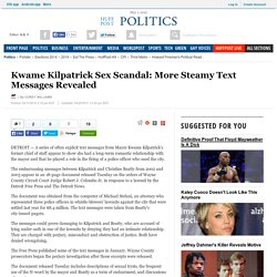 Kwame Kilpatrick Sex Scandal: More Steamy Text Messages Revealed