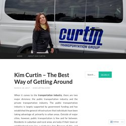 Kim Curtin – The Best Way of Getting Around