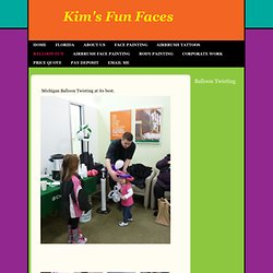 Kim's Fun Faces - Balloon Twisting