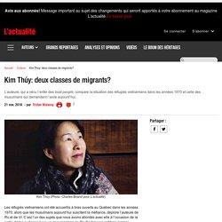 Kim Thúy: deux classes de migrants?