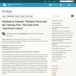 Kimball on Schmitz, 'Richard Nixon and the Vietnam War: The End of the American Century'