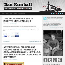 Dan Kimball: Vintage Faith