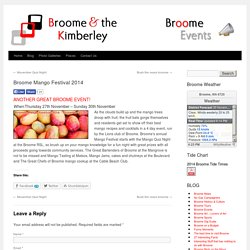 Broome Mango Festival 2014 - Broome and the KimberleyBroome and the Kimberley