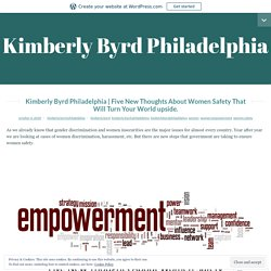 Five New Thoughts About Women Safety That Will Turn Your World upside. – Kimberly Byrd Philadelphia