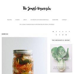 KIMCHI - THE SIMPLE VEGANISTA