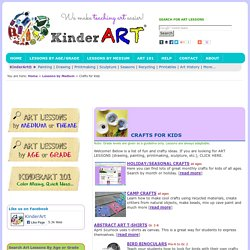 Crafts for Kids: KinderArt - Crafty Ideas and Activities for School Children - KinderArt