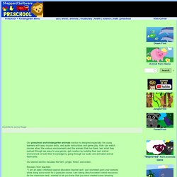 Preschool and Kindergarten Animals - games, movies and activities