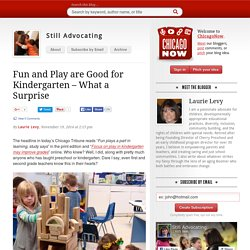Fun and Play are Good for Kindergarten – What a Surprise