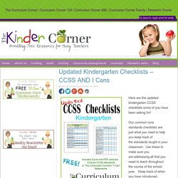 Updated Kindergarten Teacher Checklists Presented with the CCSS AND I Can