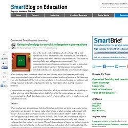 Using technology to enrich kindergarten conversations SmartBlogs