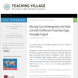 Moving Your Kindergarten into Web 2.0 with 5 Different Tools (by Özge Karaoğlu)