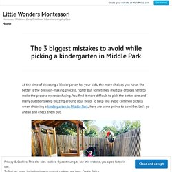 The 3 biggest mistakes to avoid while picking a kindergarten in Middle Park