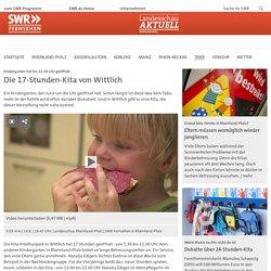 Kindergarten hat bis 22.30 Uhr geöffnet: Die 17-Stunden-Kita von Wittlich - Fernsehen