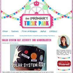 Solar System Hat Activity for Kindergarten - Primary Theme ParkPrimary Theme Park