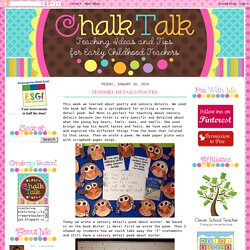 Chalk Talk: A Kindergarten Blog: Sensory Details Poetry