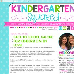 Kindergarten Squared: Back to School GALORE for Kinders! I'm in LOVE!