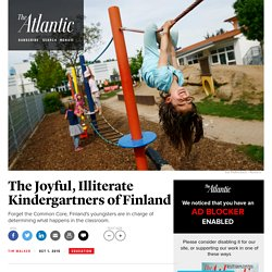 Why Kindergarten in Finland Is All About Playtime (and Why That Could Be More Stimulating Than the Common Core)